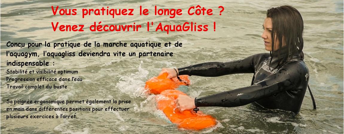 AquaGliss pour pratiquer le longe côte