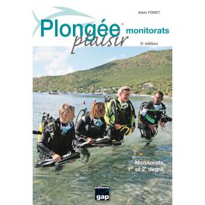 Plongée Plaisir Monitorats 3ème édition