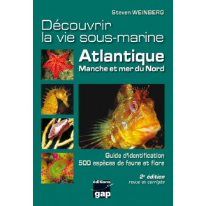 Decouvrir la vie sous-marine Atlantique, Manche et mer du Nord